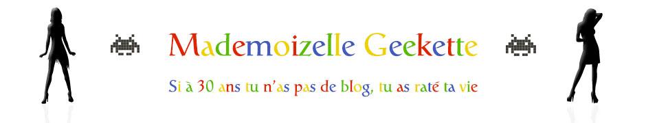 Mademoizelle Geekette